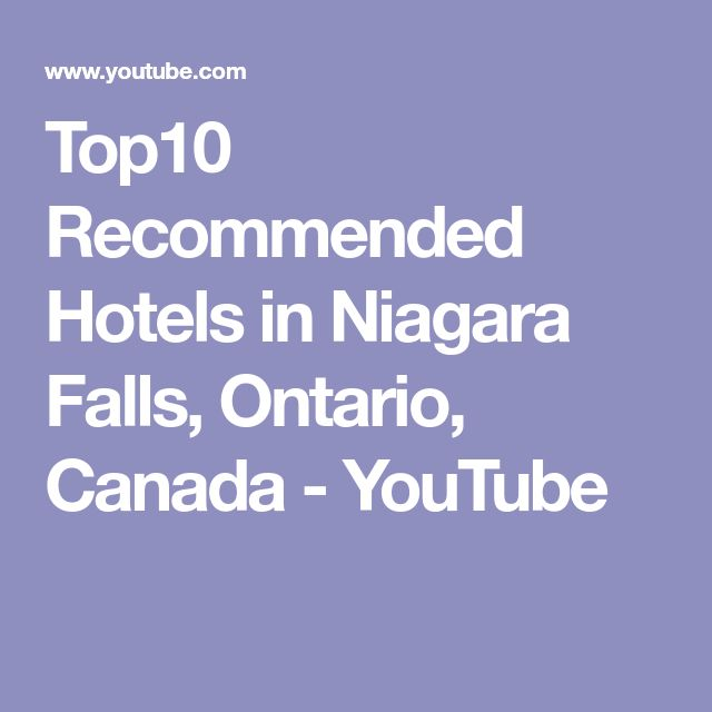 Top10 Recommended Hotels in Niagara Falls, Ontario, Canada - YouTube