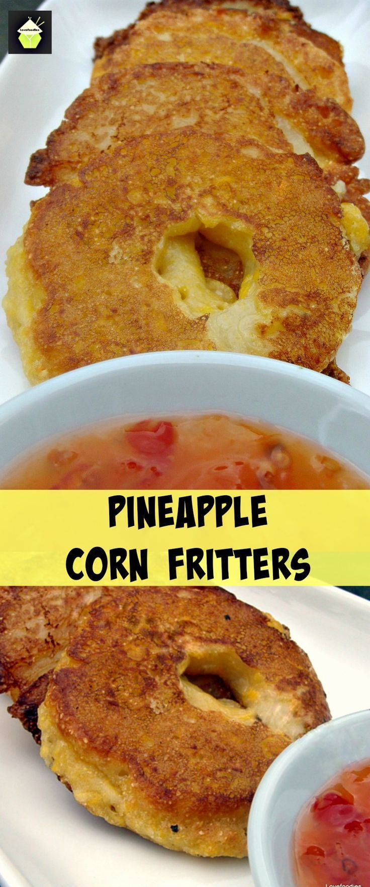 Pineapple Fritters-Not your average fritters but ones that will WOW your taste buds! If you love pineapples then you will love these. Great as a side dish or for parties, buffets, desserts or just to eat all for yourself! #pineapple #corn #fritters #dessert