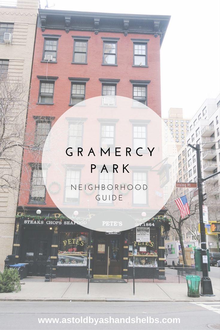 NYC Neighborhood Guide | Gramercy