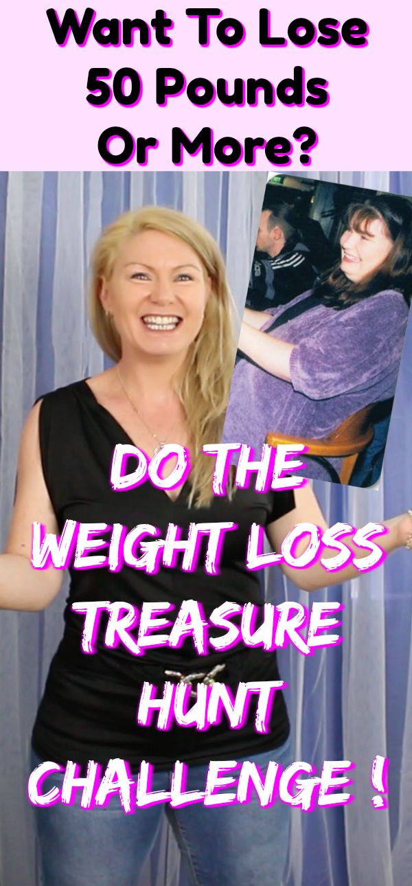 If you want to lose 50 pounds or more, take the Treasure Hunt Challenge and find out why you've been self sabotaging to finally lose weight without a diet! This Challenge is all about natural weight loss motivation from within. Healthy Weight Loss Tips For Women That Work with healthy diet, Losing weight through healthy living & nutrition tips, weight loss motivation tips.