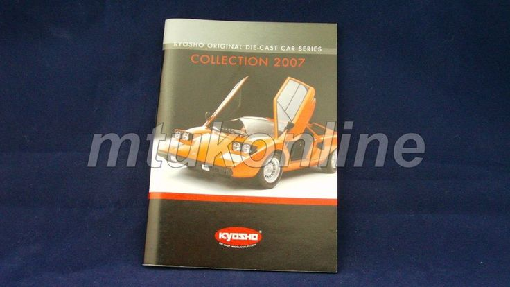 KYOSHO 2007 | ORIGINAL CATALOGUE 79 PAGE | 1/12 1/18 1/43 1/64