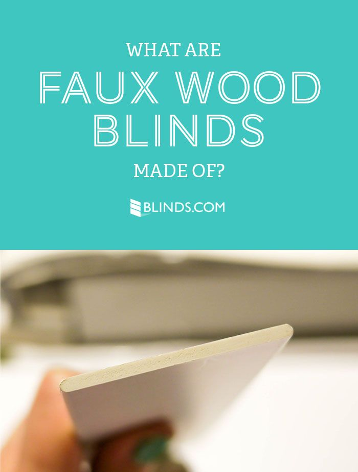 What are faux wood blinds made of faux wood blinds for What is faux wood