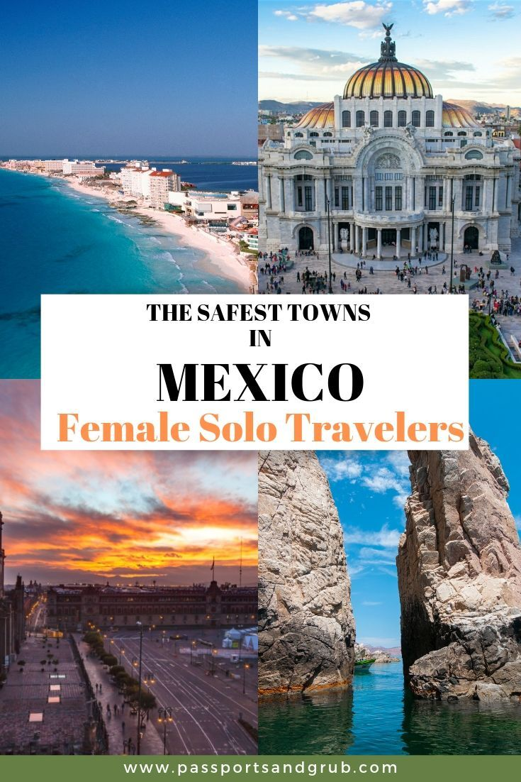 Must Read 10 Safest Cities In Mexico Updated February 2021 Safest Places To Travel Safe Cities Mexico Travel