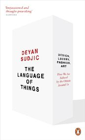Design Museum Director Deyan Sudjic's excellent, bestselling book from 2008 now reissued in paperback edition.  We live in a world drowning in objects. But what do they tell us about ourselves? The Language of Things, Deyan Sudjic charts our relationship - both innocent and knowing - with all things designed.  From the opulent excesses of the catwalk, or the technical brilliance of a laptop computer, to the subtle refinement of a desk lamp, he shows how we can be manipulated and seduced by…