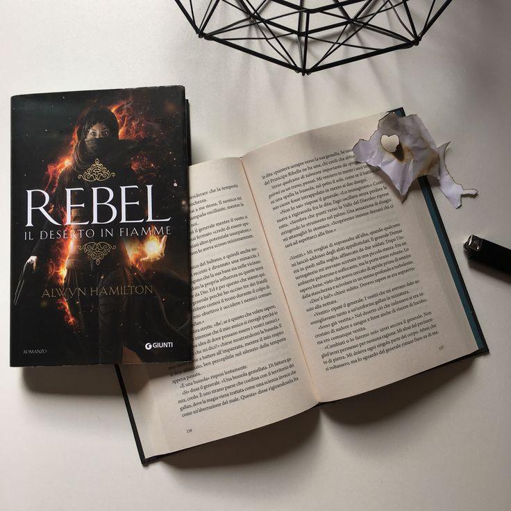"""Words of books: Recensione   """"Rebel. Il deserto in fiamme"""" di Alwyn Hamilton edito da Giunti"""