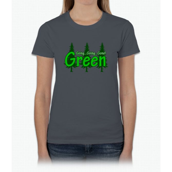 Going Going Gone Green Womens T-Shirt