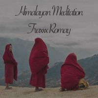 Himalayan Meditation by ||Traxxx Romay||TR-X|| on SoundCloud