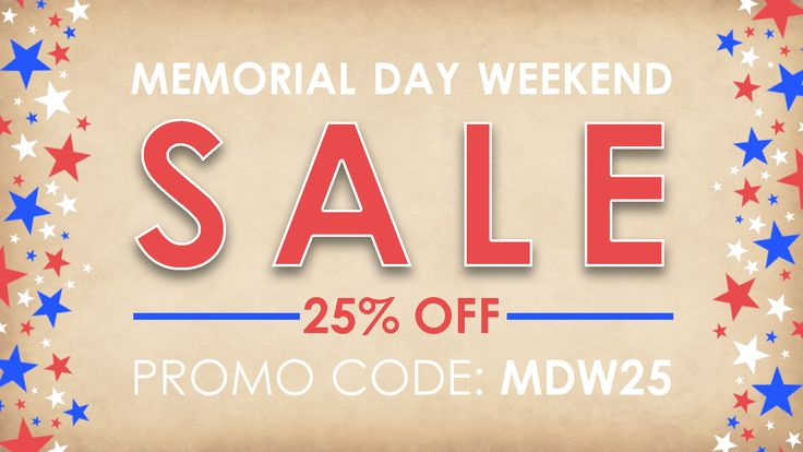 Memorial Day Weekend marks the unofficial start of summer - When surrounding yourself with family and friends make sure you are prepared with all of your backyard BBQ essentials! Use the code MDW25 at checkout for 25% your entire order. Valid thru 05/28/18