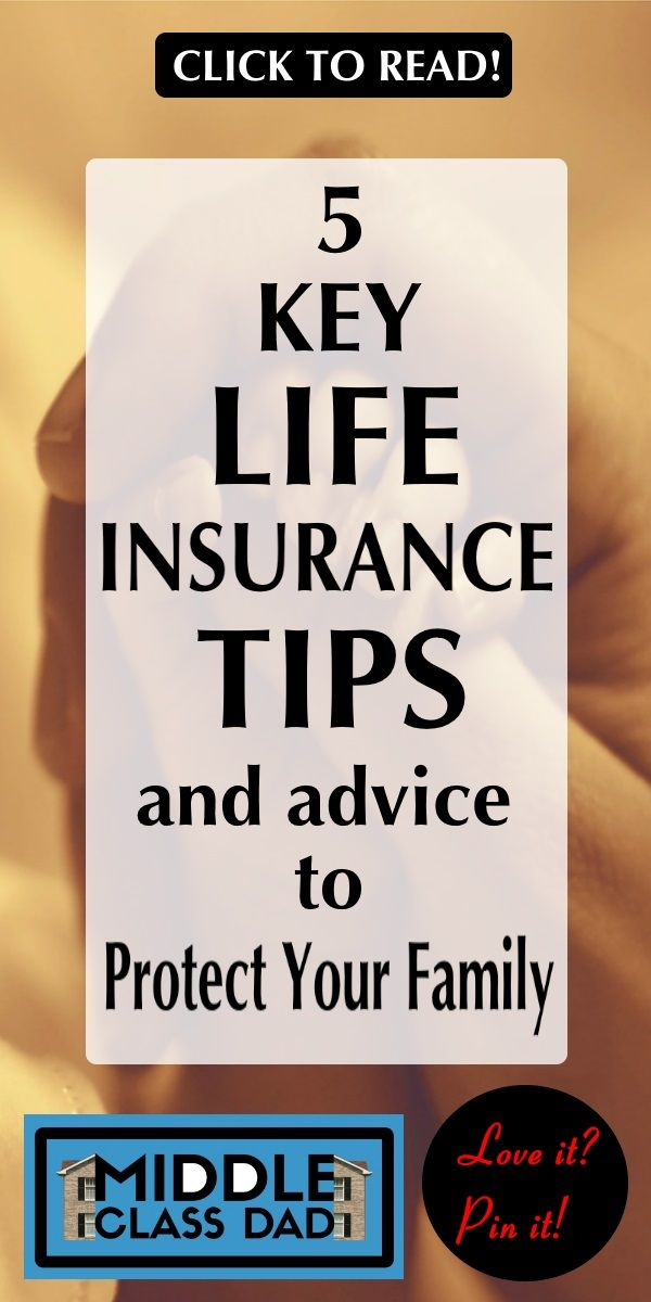 5 Key Life Insurance Tips And Advice To Protect Your Family Life