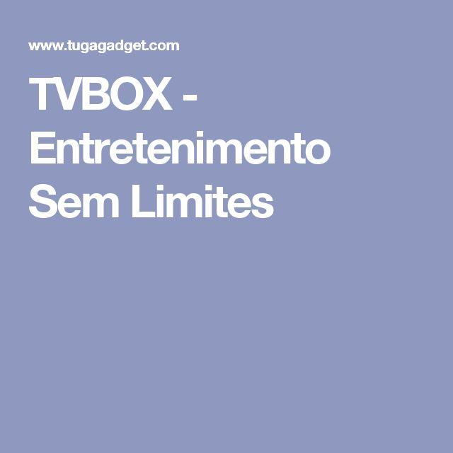 TVBOX - Entretenimento Sem Limites