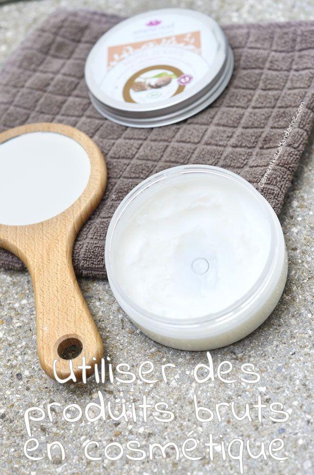 Une belle peau grâce aux produits cosmétiques bruts | Clémentine la Mandarine