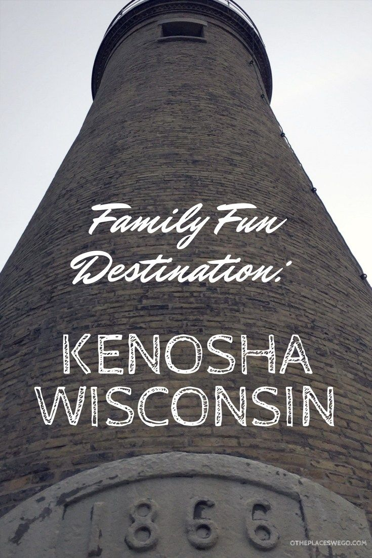Family Fun Destination - Kenosha, Wisconsin