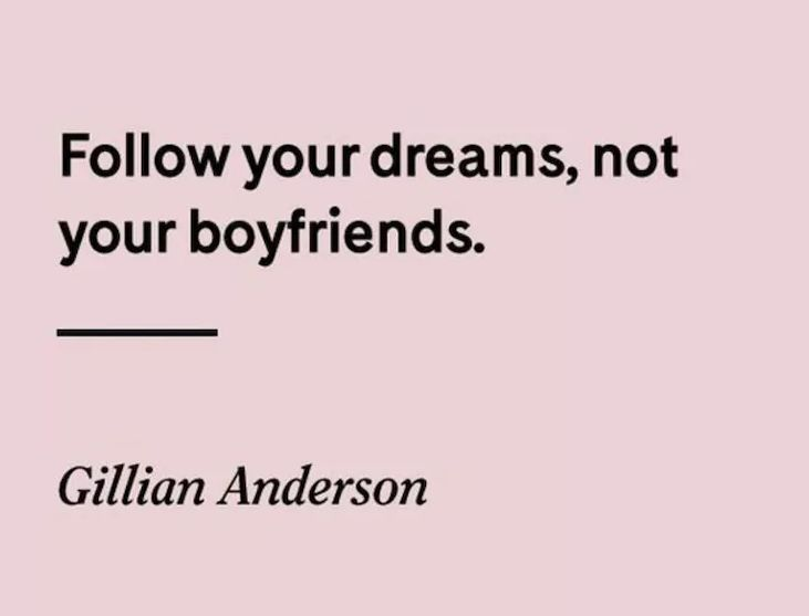 truth. A family of my own was my dream, but I have others worth pursuing too