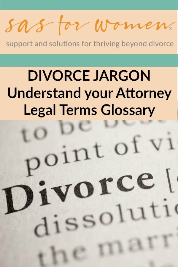 Divorce Help Understand Your Lawyer S Use Of Legal Terms