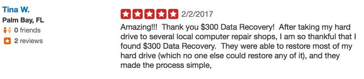 """Read $300 Data Recovery's latest 5-star review on Yelp from Tina W in Palm Bay, Florida. """"Amazing..."""" #300ddr"""