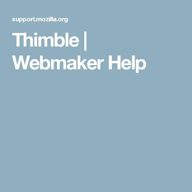 Thimble   Webmaker Help