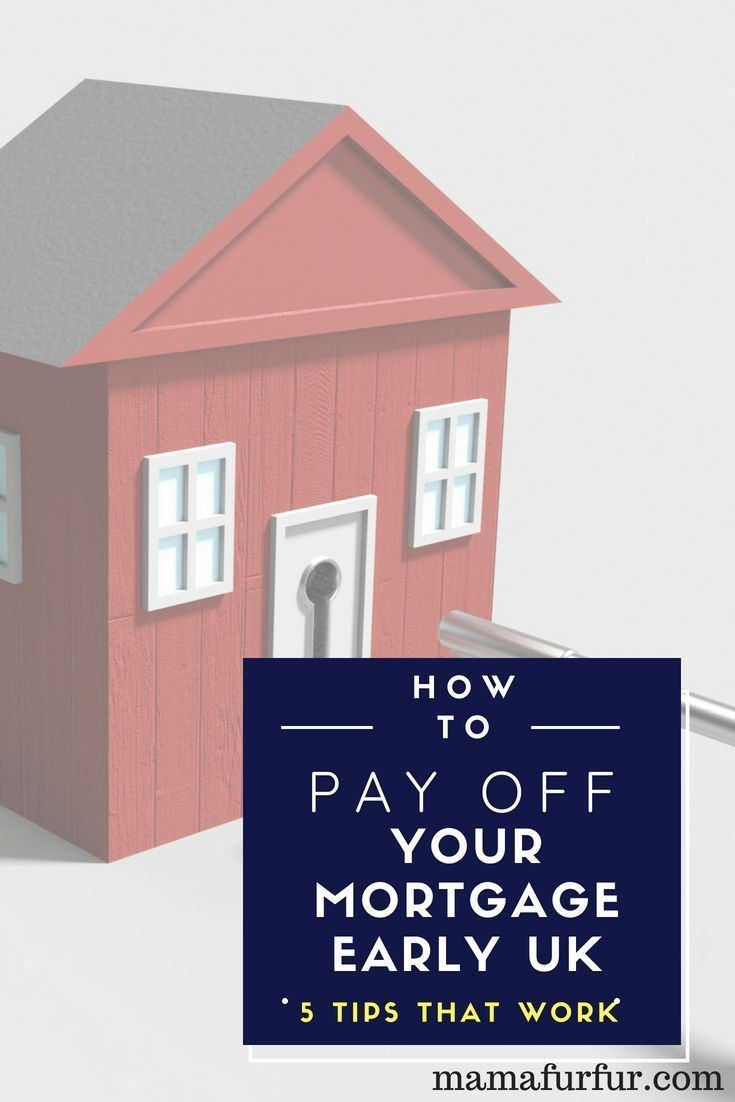 Pay mortgage early uk