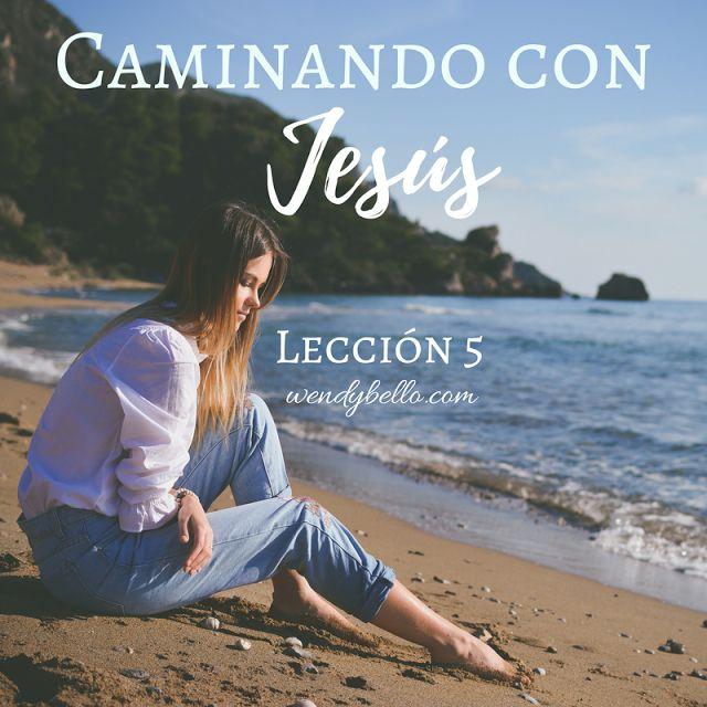 El blog de Wendy Bello: Caminando con Jesús (Lección 5, descargar/imprimir)