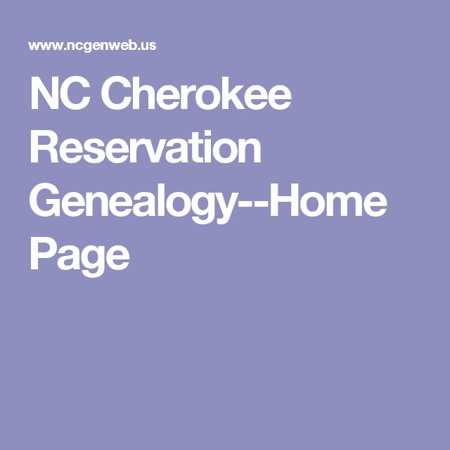 NC Cherokee Reservation Genealogy--Home Page