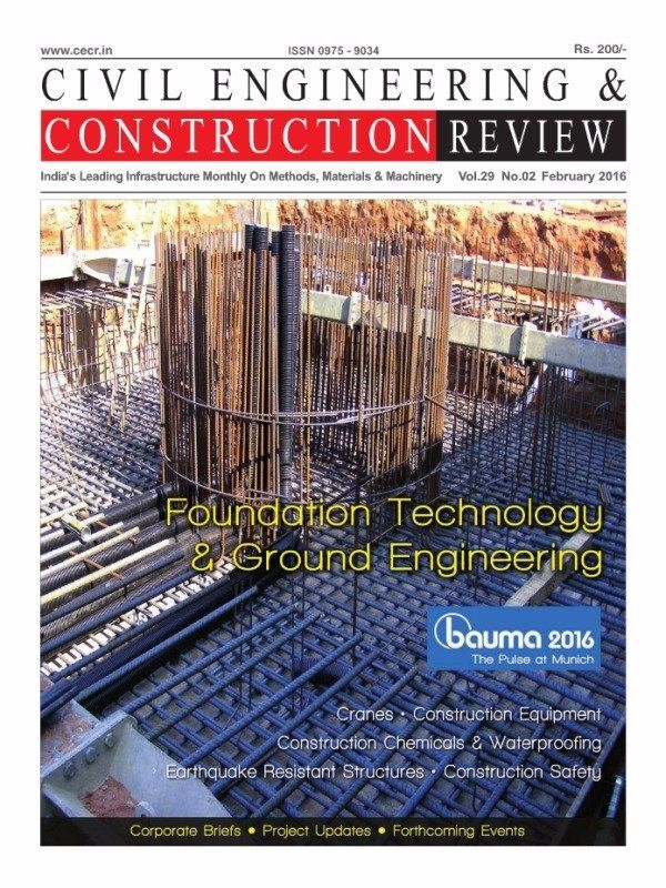 Civil Engineering & Construction Review February 2016 Issue- Foundation Technology & Ground Engineering.  #CivilEngineeringandConstructionReview #ConstructionEquipments #ConstructionSafety #ebuildin
