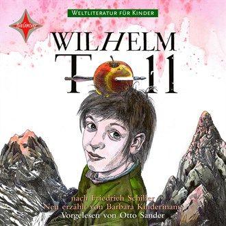 Weltliteratur für Kinder - Wilhelm Tell von Friedrich Schiller [Neu erzählt von Barbara Kindermann] von Friedrich Schiller im Microsoft Store entdecken