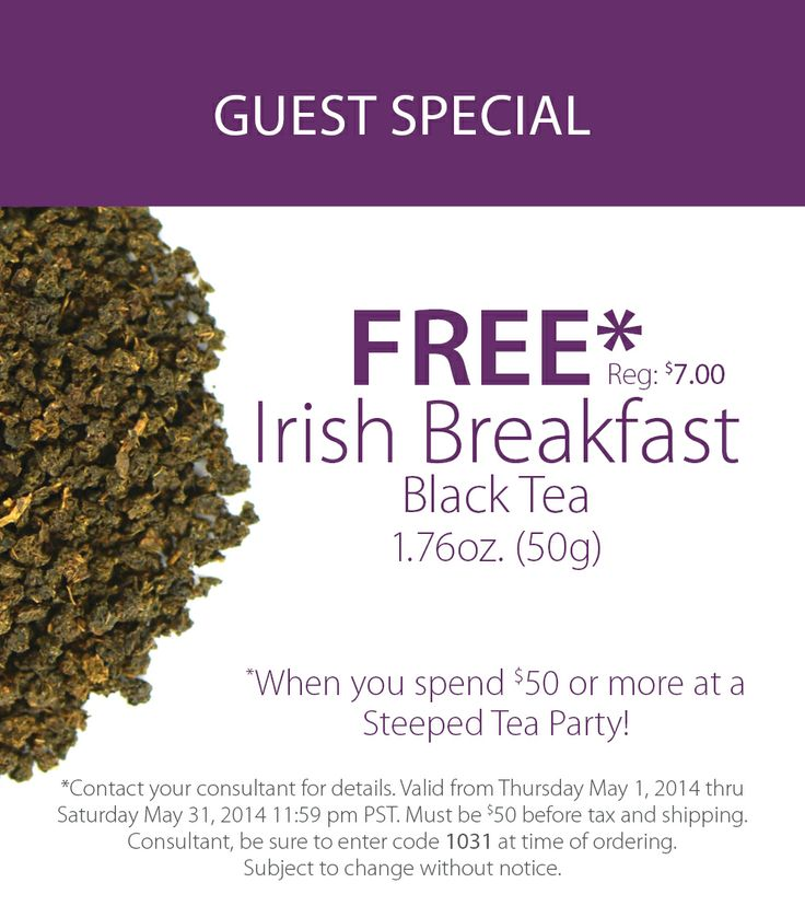 Steeped Tea's May Guest Special is a Free* Irish Breakfast Black Tea with orders over $50