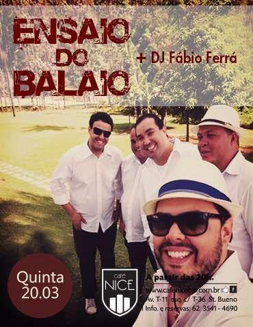 Ensaio do Balaio Data: 20/03/2014 Horário: 20h Local: Café Nice http://www.oigoiania.com.br