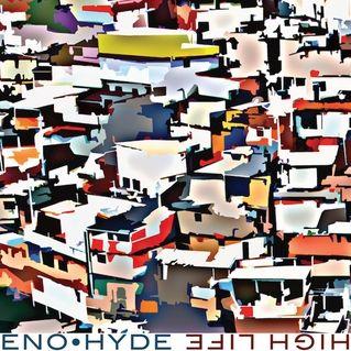 Brian Eno / Karl Hyde: High Life   Album Reviews   Pitchfork