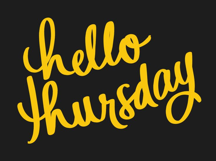 New trendy GIF/ Giphy. week work hello hi typography lettering thursday jueves denyse mitterhofer semana cursive dmitterhofer almost friday hello thursday. Let like/ repin/ follow @cutephonecases