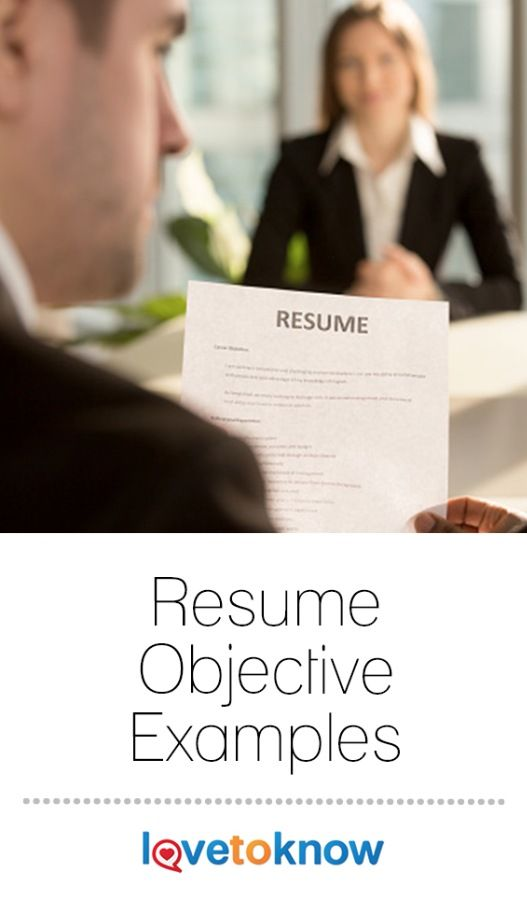 Every aspect of a resume has to form a bridge between an applicant's specific experience and the requirements and interests of the company. Whether resumes are scanned by a keyword system or a busy HR director, the fact is many resumes are handled for only a minute before being put into one of three piles: yes, maybe and no. A clearly defined resume objective can help you convey your skills and experience that contribute to your professional goals. | Resume Objective Examples from #LoveToKnow