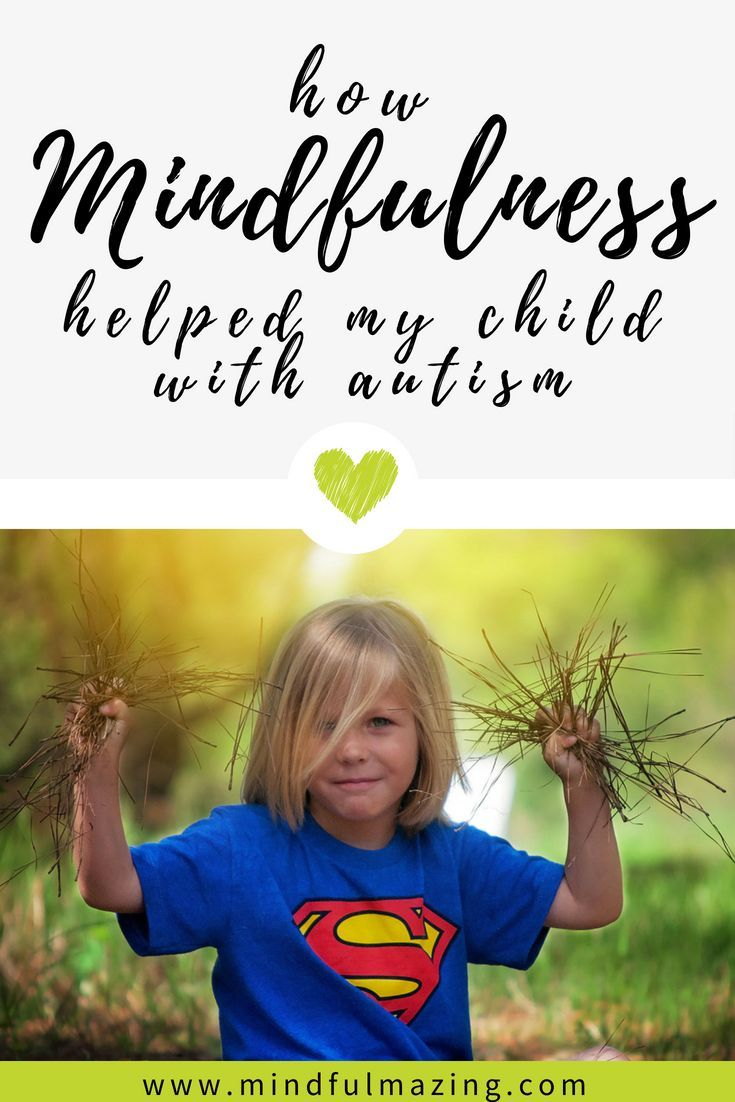 Can Meditation Help Kids With Autism >> 5 Insanely Helpful Ways To Teach Your Spectrum Child To Calm The