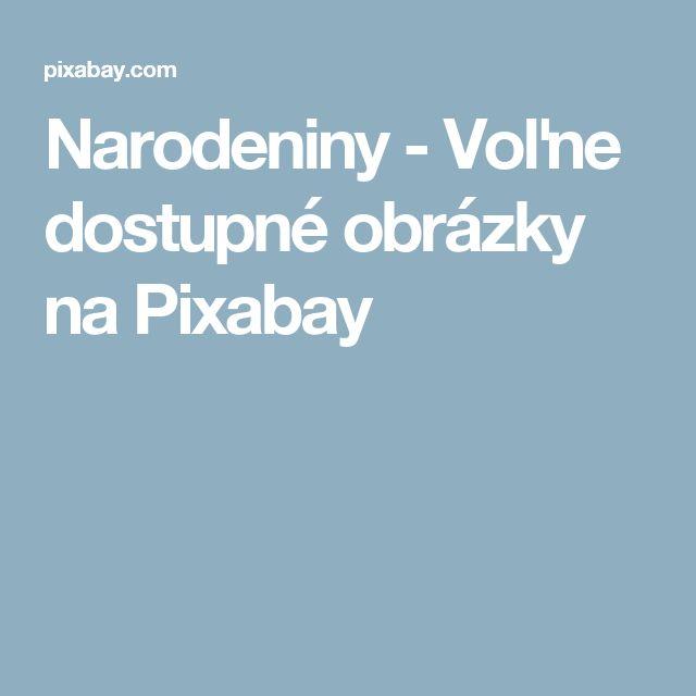 Narodeniny - Voľne dostupné obrázky na Pixabay