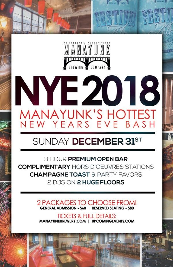 UpcomingEvents.com - NYE 2018 - Manayunk's Hottest New Year's Eve Bash!, brought to you by The Manayunk Brewery & Restaurant taking place at Manayunk Brewery & Restaurant in Philadelphia PA on Sunday, December 31, 2017 - Tickets & Event Info