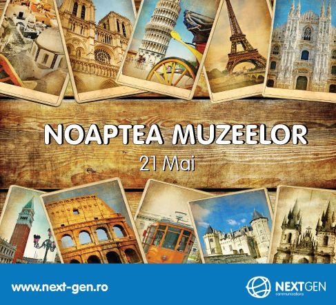 Nu uitati sa mergeti la Noaptea Muzeelor!
