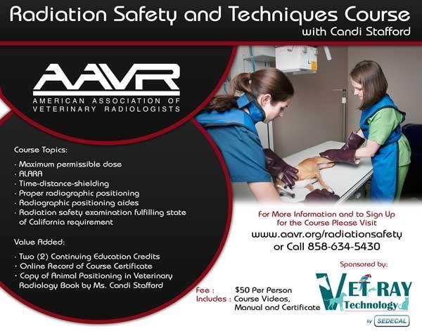 Radiation Safety Training Techs Aavr Veterinary Association For Veterinarians Technicians Veterinarian Technician Course Topic Safety Training