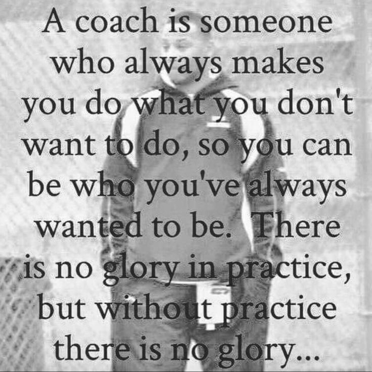 Any Good Coach pushes their players