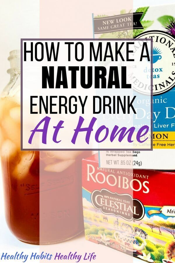 How To Make A Natural Energy Drink At Home Energy Drinks Natural Energy Drinks Natural Energy