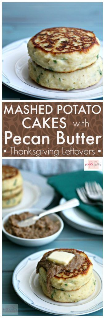Savory Breakfast Mashed Potato Cakes with Pecan Butter   Pook's Pantry A great use for leftover mashed potatoes. Creamy Idaho®️️️️ Potato Cakes slicked with nutty pecan butter make a great breakfast, lunch or afternoon snack. No leftovers? No problem. A recipe for mashed potatoes is included.