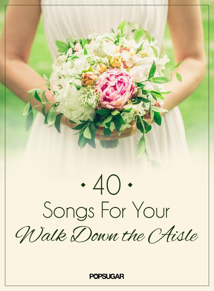 Pin for Later: Wedding Music: 50 Processional Songs For Your Walk Down the Aisle Wedding Processional Song Ideas
