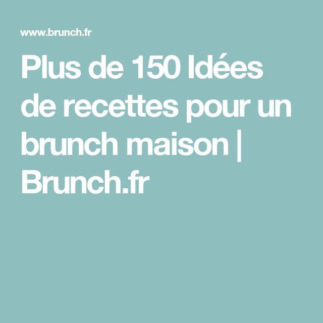 Plus de 150 Idées de recettes pour un brunch maison | Brunch.fr