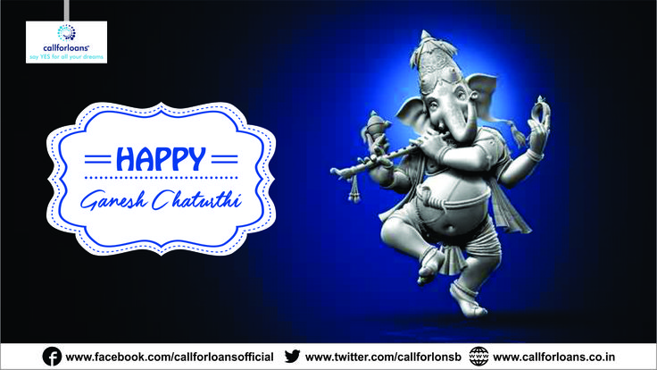 May This #Ganesha #festival shower your family with luck, happiness and prosperous life and your #dreams come true Callforloans™. #HappyGaneshChaturthi