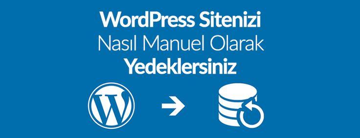 Wordpress yedekleme yöntemleri arasında manuel olarak(el ile) yedek alma işlemi FTP ve phpMyAdmin(cPanel) kullanarak nasıl yapılır?