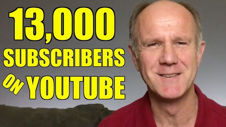 How Do I Get 13,000 Subscribers On YouTube - My Top 7 Tips