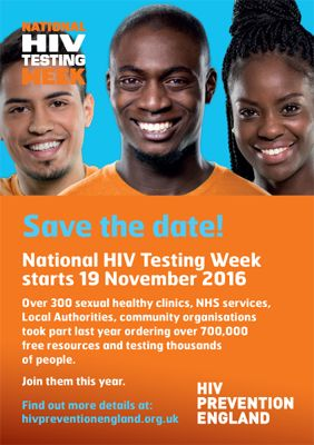 National HIV Testing Week (NHTW) 2016 will start on Saturday 19 November 2016. NHTW 2016 will be the fifth annual testing week to promote HIV testing to gay and bisexual men and black African men and women. Last year hundreds of organisations participated by raising awareness, providing extra testing opportunities and promoting services - with many …