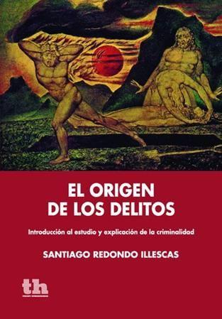 El origen de los delitos - Illescas - Valletta Ediciones