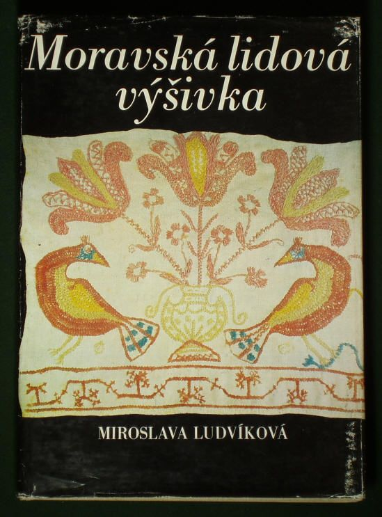 BOOK Old Moravian Folk Embroidery Czech costume textile