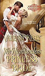A Review of Vanessa Kelly's The Highlanders Princess Bride