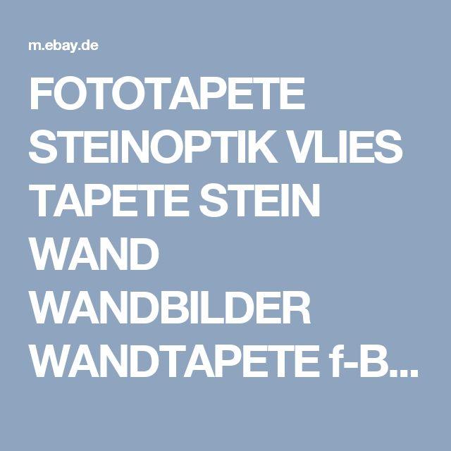 FOTOTAPETE STEINOPTIK VLIES TAPETE STEIN WAND WANDBILDER WANDTAPETE f-B-0018-a-b | eBay