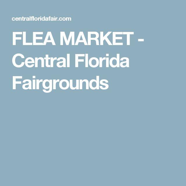 FLEA MARKET - Central Florida Fairgrounds