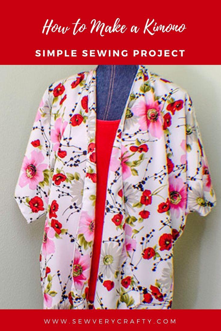 How To Make A Simple Kimono Jacket Kimono Jacket Sewing Pattern Jacket Pattern Sewing Kimono Sewing Pattern